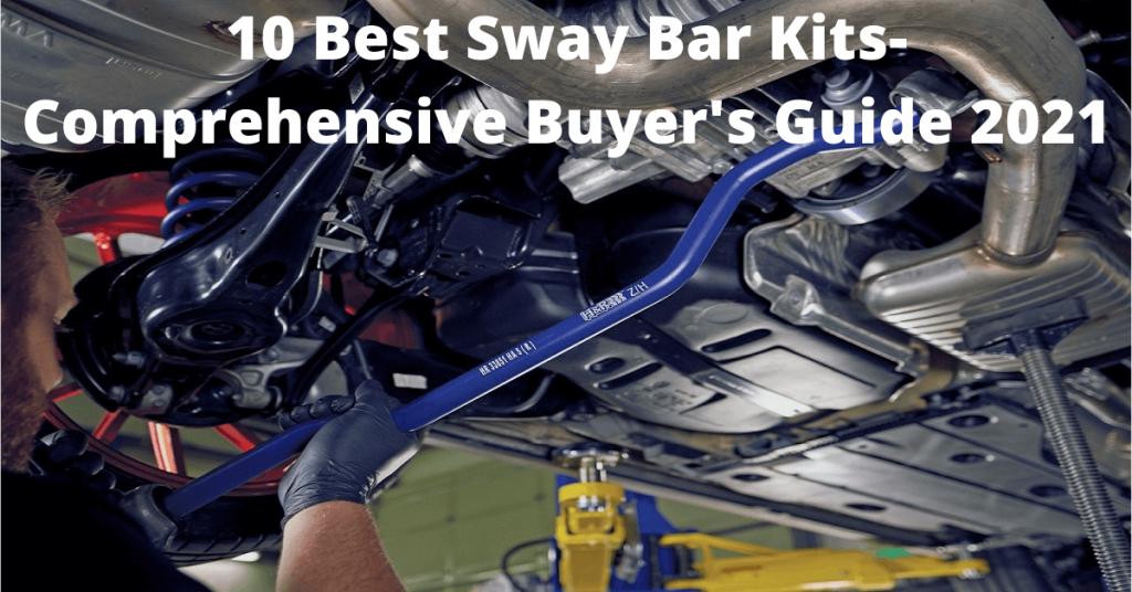 Best sway bars for upgrading your suspension