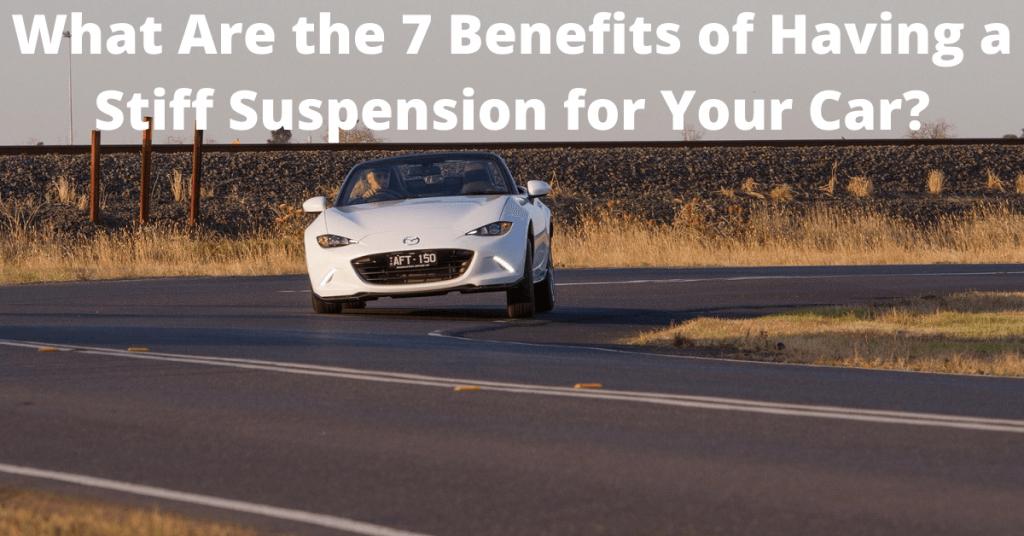 Car with stiffer suspension