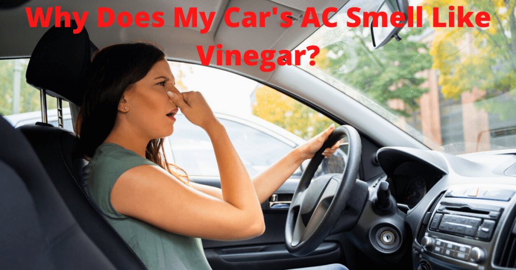 car smells like vinegar