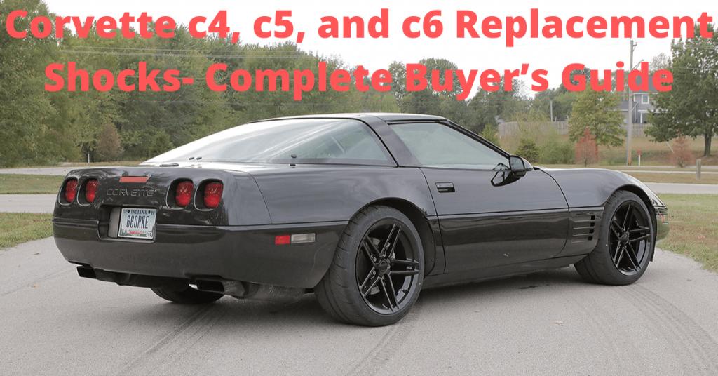 c4,c5,c6 corvette shocks