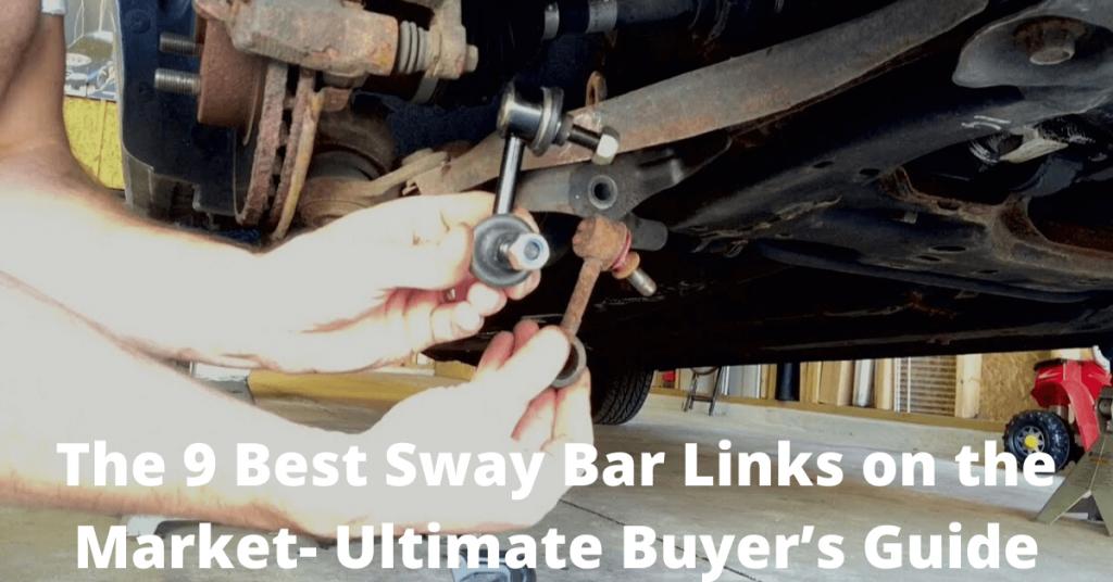 best sway bar links