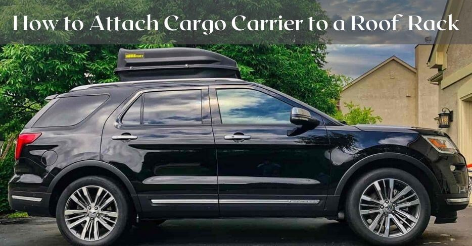 cargo carrier on roof rack