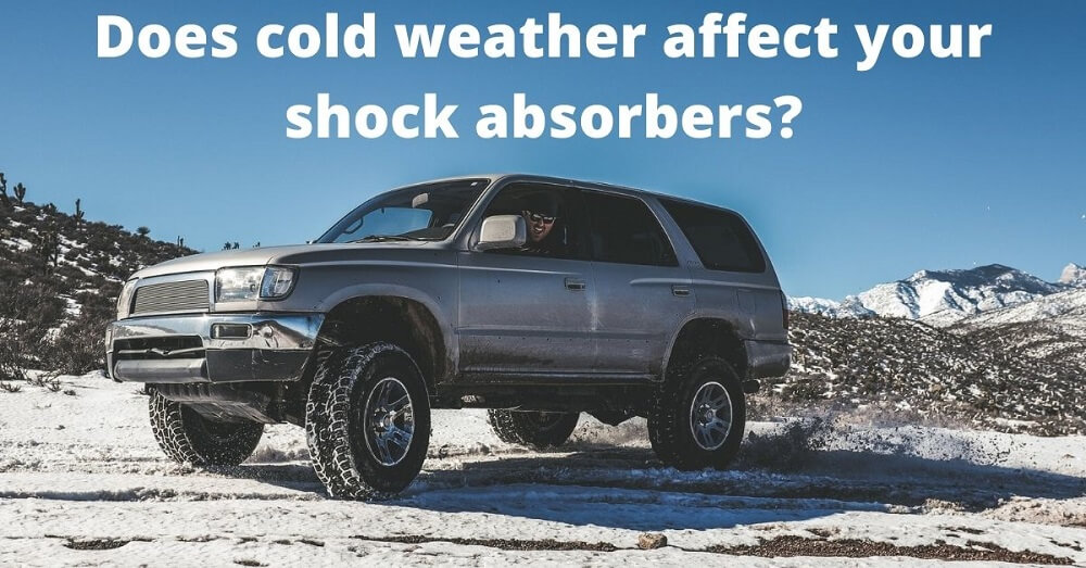 does cold weather affect shock absorbers